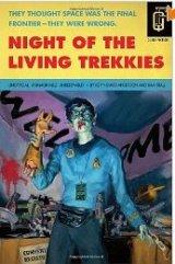 Night of the LivingTrekkies