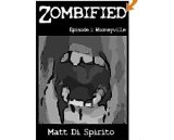 Zombified Episode 1,Wooneyville